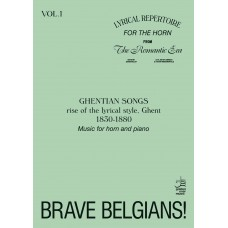 Brave Belgians - vol. I - Ghentian Songs