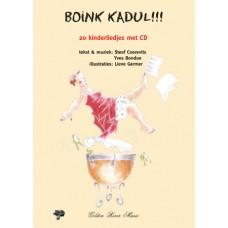 Boink Kadul! 20 kinderliedjes met CD