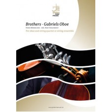 Brothers - Gabriels Oboe (from 'The Mission')  - oboe and string ensemble
