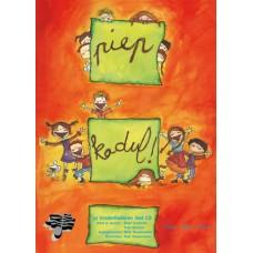 Piep Kadul! 32 kinderliedjes met CD