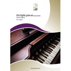 Six light pieces for organ