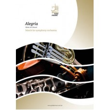 Alegria - march for  symphony orchestra