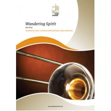 Wandering Spirit - Trombone and Wind Band - Piano Reduction