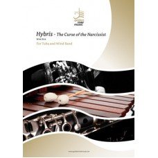 Hybris - the curse of the narcissist - tuba and concert band