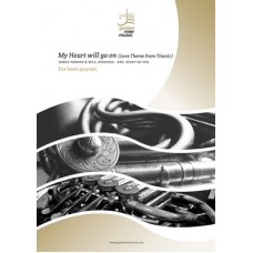 My Heart will go on - horn quartet (not available in USA, Canada and Japan) (-10%)